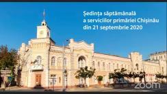 Ședința săptămânală a serviciilor primăriei Chișinău din 21 septembrie 2020