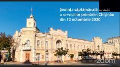 Ședința săptămânală a serviciilor primăriei Chișinău din 12 octombrie 2020