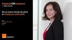 """Evenimentul """"InspiratiON session cu Maria Axente: De ce avem nevoie de etică în inteligența artificială?"""""""