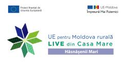 """Evenimentul online """"LIVE din Casa Mare în localitatea Hăsnășenii Mari, din raionul Drochia: Agricultură modernă în zonele rurale. Grupul de Acțiune Locală """"Valea Cuboltei"""""""
