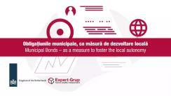 """Lansarea studiului """"Obligațiunile municipale – ca instrument de dezvoltare locală"""" de către Centrul Analitic Independent """"Expert-Grup"""""""
