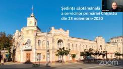 Ședința săptămânală a serviciilor primăriei Chișinău din 23 noiembrie 2020