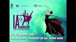 """Festivalul Național de Dans """"IaȘi Dansează"""", ediția a II-a la Iași. Ziua 3"""