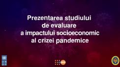 Prezentarea studiului de evaluare a impactului socioeconomic al crizei pandemice