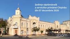 Ședința săptămânală a serviciilor primăriei Chișinău din 7 decembrie 2020