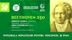 Concert organizat de Sala cu Orgă, în parteneriat cu Centrul Cultural German Akzente Chișinău și Goethe-Institut București  - BEETHOVEN 250 - Integrala sonatelor pentru violoncel și pian. Interpreți: Cristian Florea (cello) și Mihai Ungureanu (pian)