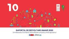 """Club de presă: Raportul de dezvoltare umană 2020 """"Următoarea frontieră: dezvoltarea umană și Antropocenul"""""""