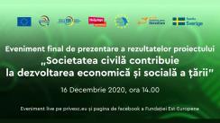 """Evenimentul final de prezentare a rezultatelor proiectului """"Societatea civilă contribuie la dezvoltarea economică și socială a țării"""""""