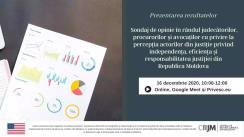 Prezentarea rezultatelor sondajului de opinie în rândul judecătorilor, procurorilor și avocaților cu privire la percepția justiției din Republica Moldova