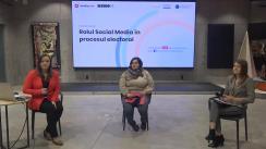 """Panel de discuții """"Rolul Social Media în procesul electoral"""""""