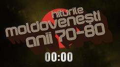 Hiturile moldovenești ale anilor '70-'80