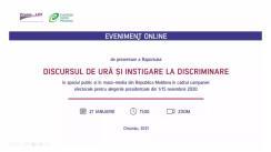 """Prezentarea de către Asociația Promo-LEX a raportului """"Discursul de ură și instigare la discriminare în spațiul public și în mass-media din Republica Moldova în cadrul campaniei electorale pentru alegerile prezidențiale din 1/15 noiembrie 2020"""""""