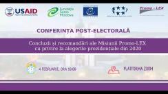 """Conferința post-electorală organizată de Asociația Promo-LEX cu tema """"Concluzii și recomandări ale misiunii Promo-LEX cu privire la alegerile prezidențiale din 2020"""""""