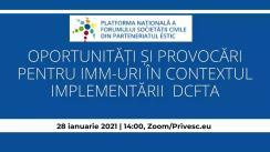 """Dezbaterea cu tema """"Oportunități și provocări pentru IMM-uri în contextul implementării DCFTA"""" organizată de Platforma Națională a Forumului Societății Civile din Parteneriatul Estic"""