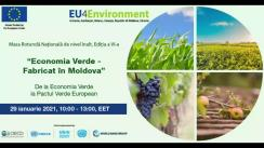 """Masa rotundă națională de nivel înalt, ediția a VI-a, cu tema """"Economia Verde - Fabricat în Moldova: de la Economia Verde la Pactul Verde European"""""""