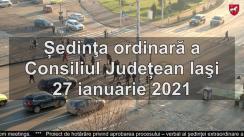 Ședința ordinară a Consiliul Județean Iași 27 ianuarie 2021