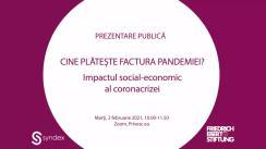 """Prezentarea de către de Friedrich-Ebert-Stiftung Moldova în colaborare cu Syndex România a studiului """"Cine plătește factura pandemiei? Impactul social-economic al coronacrizei"""""""