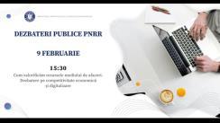 """Dezbateri publice organizate de Ministerul Investițiilor și Proiectelor Europene cu tema """"Cum valorificăm resursele mediului de afaceri. Dezbatere pe competitivitate economică și digitalizare"""""""