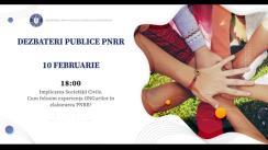 """Dezbateri publice organizate de Ministerul Investițiilor și Proiectelor Europene cu tema """"Implicarea societății civile. Cum folosim experiența ONG-urilor în elaborarea PNRR?"""""""