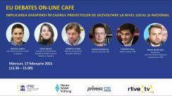 """EU Debates Cafe organizat de Institutul pentru Politici și Reforme Europene cu tema """"Implicarea diasporei în cadrul proiectelor de dezvoltare la nivel local și național"""""""