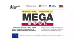 """Conferința MEGA, ediția a XXII-a, cu tema """"Economia și Finanțele Publice în 2021: riscuri, prognoze și recomandări de politici pentru relansarea economică"""""""