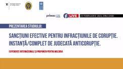 """Prezentarea studiului """"Sancțiuni efective pentru infracțiunile de corupție. Instanță/complet de judecată anticorupție. Experiențe internaționale și propuneri pentru Moldova"""""""