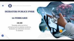 """Dezbateri publice organizate de Ministerul Investițiilor și Proiectelor Europene, cu tema """"Tranziția către servicii și infrastructură de sănătate moderne"""""""