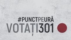 Prezentarea Campaniei #PunctPeUră! Votează301!