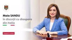 Președintele Republicii Moldova, Maia Sandu, în dialog cu diaspora din Italia