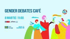 """Evenimentul Gender Debates Café organizat de UN Women Moldova """"Eu decid. E timpul pentru egalitate"""""""