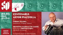 """Concert la Sala cu Orgă """"Centenarul Astor Piazzolla"""", în cadrul Festivalului Internațional de Muzică """"Mărțișor"""", ediția 55"""