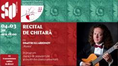 """Concert la Sala cu Orgă. Recital de chitară cu Dimitri Illarionov/Rusia, în cadrul Festivalului Internațional de Muzică """"Mărțișor"""", ediția 55"""