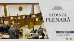 Ședința Parlamentului Republicii Moldova din 12 martie 2021