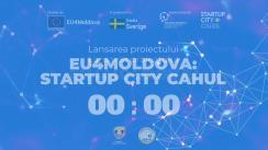 Lansarea proiectului EU4Moldova: Startup City Cahul