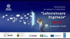 """Evenimentul de lansare a inițiativei """"Laboratoare Digitale"""""""