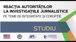 """Evenimentul de prezentare a studiului """"Reacția autorităților la investigațiile jurnalistice pe teme de integritate și corupție"""""""