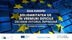 """Conferința online de ziua Europei """"Solidaritatea UE în vremuri dificile. Decidem viitorul împreună"""""""