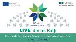 LIVE din or. Bălți, Centrul de Excelență în Servicii și Prelucrarea Alimentelor - Modernizarea sistemului educațional profesional cu suportul Uniunii Europene