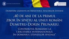 """Dezbatere online organizată de Ministerul Afacerilor Externe """"40 de ani de la primul zbor în spațiu al unui român: Dumitru-Dorin Prunariu"""""""