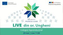 LIVE din or. Ungheni, Colegiul Agroindustrial - Modernizarea sistemului educațional profesional cu suportul Uniunii Europene
