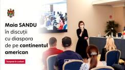 Președintele Republicii Moldova, Maia Sandu, în dialog cu diaspora de pe continentul american