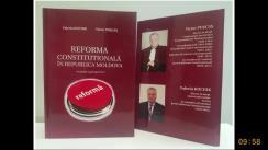 """Lansarea cărții """"Reforma constituțională în Republica Moldova (evaluări și perspective)"""" a autorilor Victor Pușcaș și Valeriu Kuciuk"""