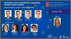 """Dezbaterea online """"Societatea civilă și prioritățile Conferinței privind viitorul Europei. Viitorul politicilor europene în domeniul sănătății"""""""