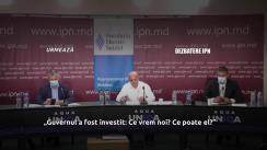 """Dezbaterea publică organizată de Agenția de presă IPN cu tema """"Guvernul a fost învestit: Ce vrem noi? Ce poate el?"""""""