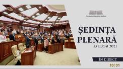 Ședința Parlamentului Republicii Moldova din 13 august 2021