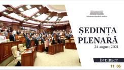 Ședința Parlamentului Republicii Moldova din 24 august 2021