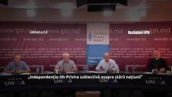 """Dezbaterea publică organizată de Agenția de presă IPN la tema """"Independenția-30: Privire subiectivă asupra stării națiunii"""""""