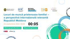 """Evenimentul online cu tema """"Locuri de muncă prietenoase familiei – o perspectivă internațională relevantă Republicii Moldova"""""""