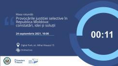 """Masa rotundă organizată de Freedom House cu tema """"Provocările justiției selective în Republica Moldova: constatări, idei și soluții"""""""