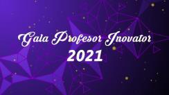Gala Profesor Inovator - Cahul